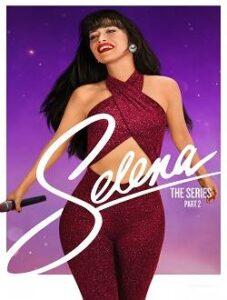 Selena: A Série Temporada 2